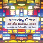 Amazing Grace and Other Traditional Hymns